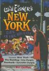 Will Eisner's New York: Life in the Big City - Will Eisner, Neil Gaiman