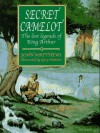 Secret Camelot: The Lost Legends of King Arthur - John Matthews, Gary Andrews