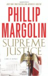Supreme Justice - Phillip Margolin