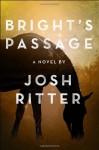 Bright's Passage - Josh Ritter