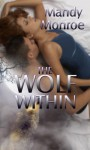 The Wolf Within - Mandy Monroe