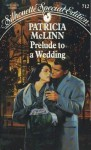 Prelude to a Wedding - Patricia McLinn