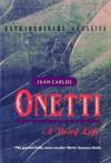 A Brief Life - Juan Carlos Onetti