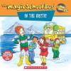 The Magic School Bus in the Arctic: A Book About Heat - Anne Schreiber, Art Ruiz, Joanna Cole, Bruce Degen