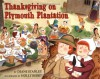 Thanksgiving on Plymouth Plantation - Diane Stanley, Holly Berry