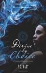 Divine by Choice - P.C. Cast