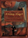 Swamp Angel - Anne Isaacs, Paul O. Zelinsky