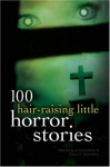 100 Hair-Raising Little Horror Stories - Al Sarrantonio