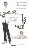 Vacanze in villa - Madeleine Wickham, Nicoletta Lamberti