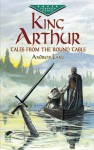 King Arthur: Tales from the Round Table (Dover Children's Evergreen Classics) - Andrew Lang, Henry Justice Ford