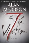 The 7th Victim - Alan Jacobson