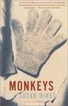 Monkeys - Susan Minot