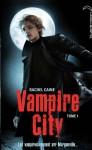 Bienvenue en enfer (Vampire City, #1) - Rachel Caine