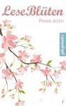 LeseBlüten Prosa 2010 (LeseBlüten, #1) - Diverse