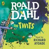 The Twits - Roald Dahl, Richard Ayoade, Penguin Books Limited