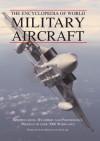 Encyclopedia of World Military Aircraft - David Donald