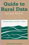 Guide to Rural Data: Revised Edition - Priscilla Salant, Anita J. Waller