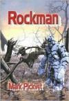 Rockman: The Beginning - Mark Pickvet