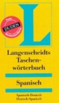 Taschenwörterbuch Spanisch: Spanisch-Deutsch, Deutsch-Spanisch - Langenscheidt-Redaktion