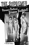 Forever Faithful: A Study of Florence Ballard and the Supremes - Randall Wilson, Linda Champion, Thomas Ingrassia