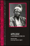 Kpegisu: A War Drum of the Ewe - David Locke