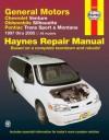 General Motors Chevrolet Venture, Oldsmobile Silhouette, Pontiac Trans Sport & Montana 1997 thru 2005 - Ken Freund, John Harold Haynes, Ken Freund