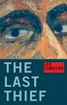 The Last Thief - Lee Lamothe