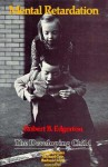 Mental Retardation - Robert B. Edgerton, Barbara Lloyd, Michael Cole