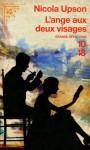 L'Ange aux deux visages - Nicola Upson, Pascale Haas