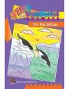 On the Move Easy Reader - Sara Freeman, Vicky Shiotsu