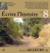 Ecrire l'histoire n°8 - Collectif