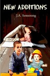 New Additions (By Design Book 5) - J.A. Armstrong