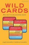 Wild Cards - Wenn Das Unwahrscheinliche Eintritt - Angela Steinmuller