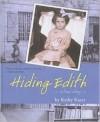 Hiding Edith - Kathy Kacer