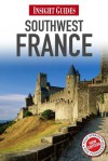 Insight Guide Southwest France - Nick Inman