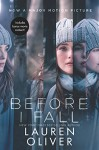 Before I Fall Movie Tie-in Edition - Lauren Oliver
