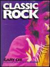 Classic Rock - Gary Cee