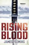 Rising Blood. James Fleming - James Fleming