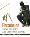 Persuasion: Social Influence and Compliance Gaining Plus Mysearchlab with Etext -- Access Card Package - Robert H Gass, John S Seiter