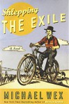 Shlepping the Exile: A Novel - Michael Wex