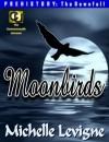 The Colonies: The Moonbirds - Michelle L. Levigne