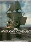 The American Covenant: The Untold Story - Marshall Foster
