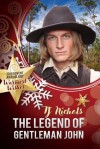The Legend Of Gentleman John - T.J. Nichols