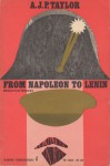 From Napoleon to Lenin - A.J.P. Taylor