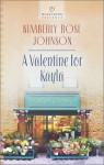 A Valentine for Kayla - Kimberly Rose Johnson
