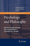 Psychology and Philosophy: Inquiries Into the Soul from Late Scholasticism to Contemporary Thought - Sara Heinamaa, Martina Reuter