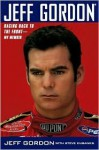 Jeff Gordon: Racing Back to the Front--My Memoir - Jeff Gordon, Steve Eubanks