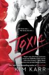 Toxic - Kim Karr