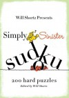 Simply Sinister Sudoku - Will Shortz