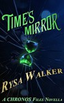 Time's Mirror - Rysa Walker